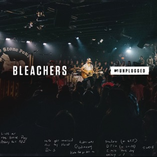 MTV Unplugged – Bleachers