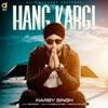 Harby Singh - Hang Kargi  Single Album
