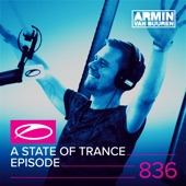 A State of Trance Episode 836