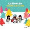 Christmas Time Is Here - Single, Khruangbin