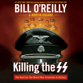 Killing the SS (Unabridged) - Bill O'Reilly & Martin Dugard - contributor mp3 download