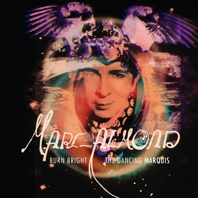 Burn Bright / The Dancing Marquis - Single - Marc Almond