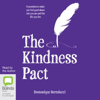 Domonique Bertolucci - The Kindness Pact: 8 Promises to Make You Feel Good About Who You are and the Life You Live (Unabridged) artwork