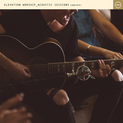 Acoustic Sessions - Elevation Worship album