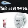 20 Grandes Sucessós de Vinicius de Moreas - Vinicius de Moraes