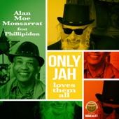 Alan Moe Monsarrat - Only Dub Loves Them All