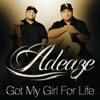 Got My Girl for Life - Single, Adeaze