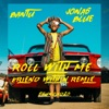 Roll With Me feat Shungudzo Friend Within Remix Single