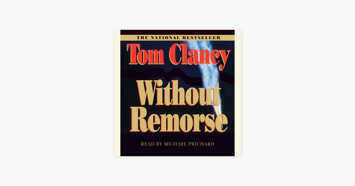 Without Remorse (Unabridged) - Tom Clancy