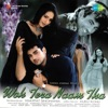 Woh Tera Naam Tha Original Motion Picture Soundtrack