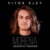 Vitor Kley - Morena (Acoustic Version)  arte