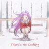 There's No Ending - RUANN