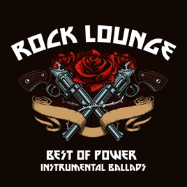 Rock Lounge (Best of Power Instrumental Ballads) by Gold Brothers Band