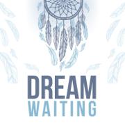 Dream Waiting - Phan Thi Lan - Phan Thi Lan