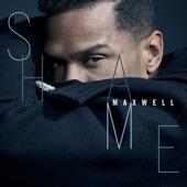 Maxwell - Shame