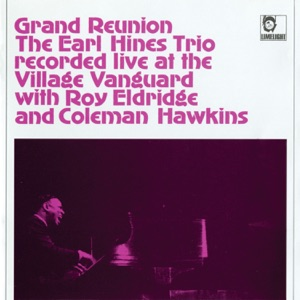Grand Reunion - Recorded Live At the Village Vanguard