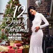 12 Days Of Christmas-DJ Suede The Remix God & Lala Milan