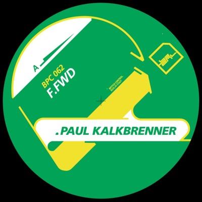 F.Fwd - Single - Paul Kalkbrenner