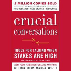 Crucial Conversations: Tools for Talking When Stakes Are High, Second Edition audiobook