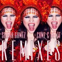Come & Get It (Remixes) - EP Mp3 Download