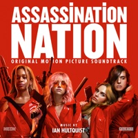 Assassination Nation - Official Soundtrack