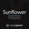 Sing2Piano - Sunflower (Originally Performed by Post Malone & Swae Lee