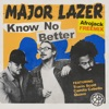 Know No Better (feat. Travis Scott, Camila Cabello & Quavo) [Afrojack Remix] - Single, Major Lazer