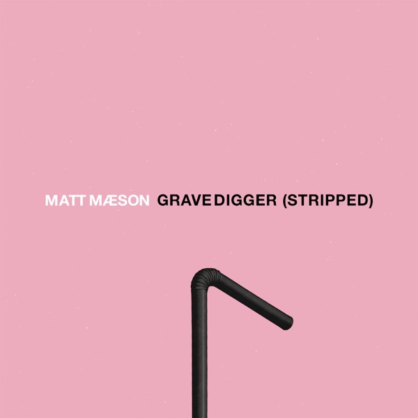 Grave Digger (Stripped) - Single