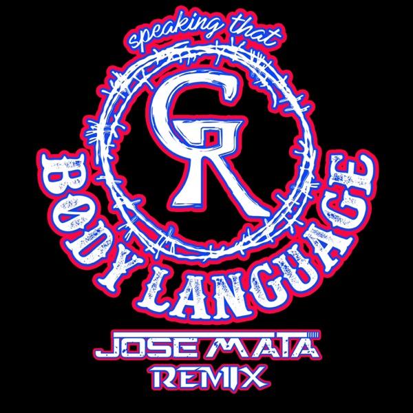 Body Language (Remix) [feat. Jose Mata] - Single