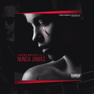 Nunca Jamás - Single Mp3 Download