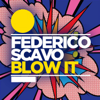 Federico Scavo - Blow It artwork