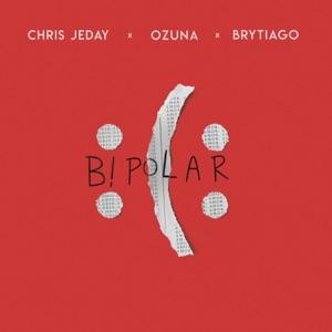 Chris Jeday, Ozuna & Brytiago - Bipolar