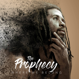 The Prophecy - Where We Belong