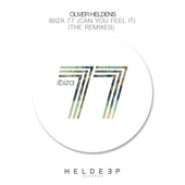 Ibiza 77 (Can You Feel It) [The Remixes] - EP