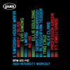 Body By Jake: High-Intensity Workout (BPM 125-140), Various Artists