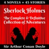 Sherlock Holmes: The Complete & Definitive Collection of Adventures (Annotated) (Unabridged)
