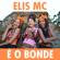 É o Bonde - Elis MC