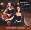 Sisters in Song - Nicole Cabell, Alyson Cambridge, Lake Forest Symphony & Vladimir Kulenovic