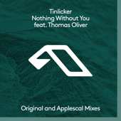 Nothing Without You (feat. Thomas Oliver) - EP