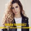 Hay Algo en Mí - Miriam Rodríguez
