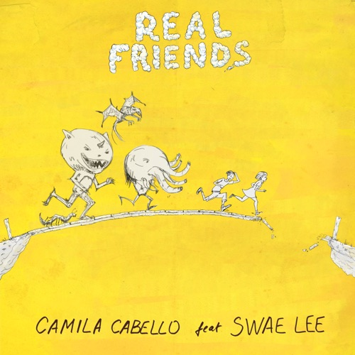 Camila Cabello - Real Friends (feat. Swae Lee) - Single