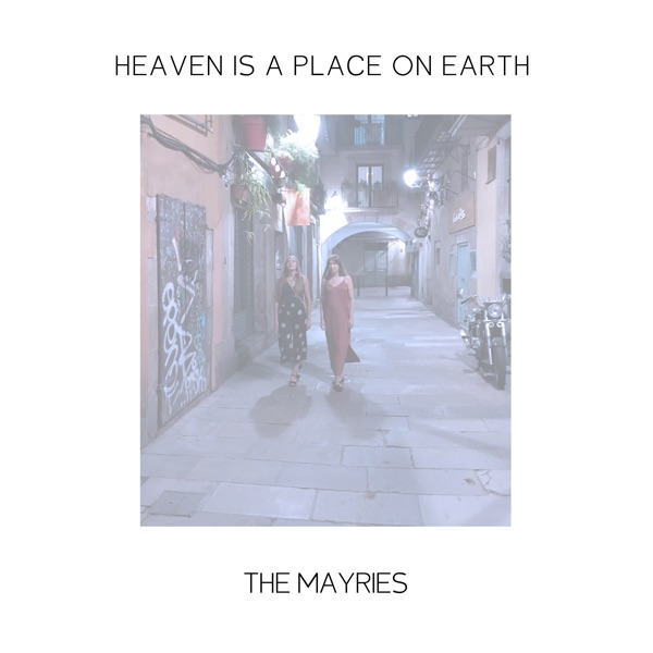 Heaven Is a Place on Earth - Single