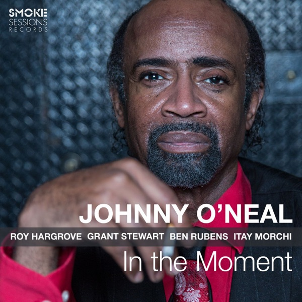 People Make The World Go Round - Johnny O'neal - In The Moment