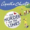 Agatha Christie - Murder on the links (Unabridged) artwork