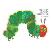 The Very Hungry Caterpillar (Unabridged)