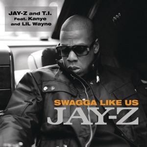 JAY-Z & T.I. - Swagga Like Us feat. Kanye West & Lil Wayne