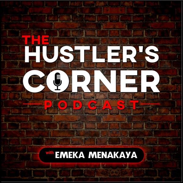 The Hustler's Corner Podcast