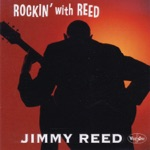 Jimmy Reed - Take Out Some Insurance