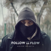 Anyám Mondta - Follow The Flow