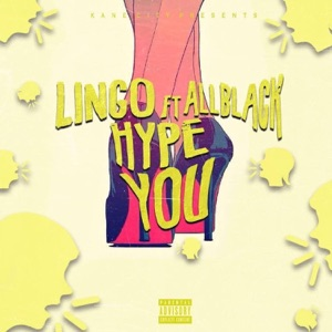 Hype You (feat. ALLBLACK) - Single Mp3 Download